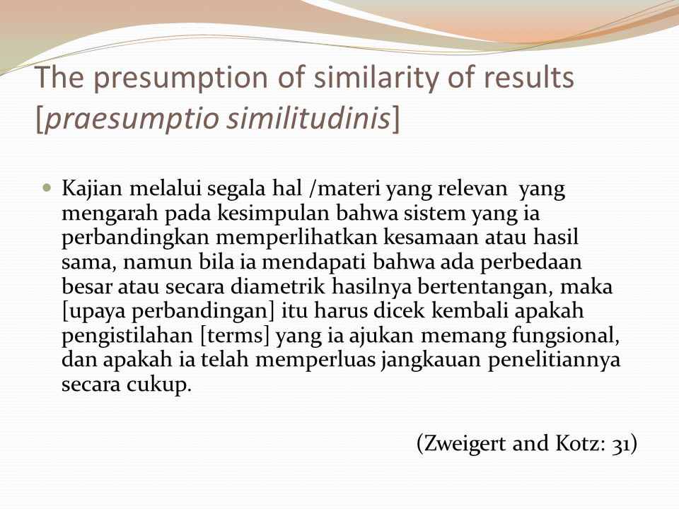 The presumption of similarity of results [praesumptio similitudinis]